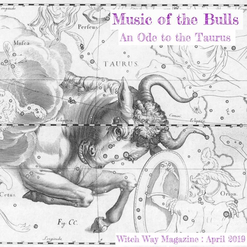 Music of the Bulls: an Ode to Taurus
