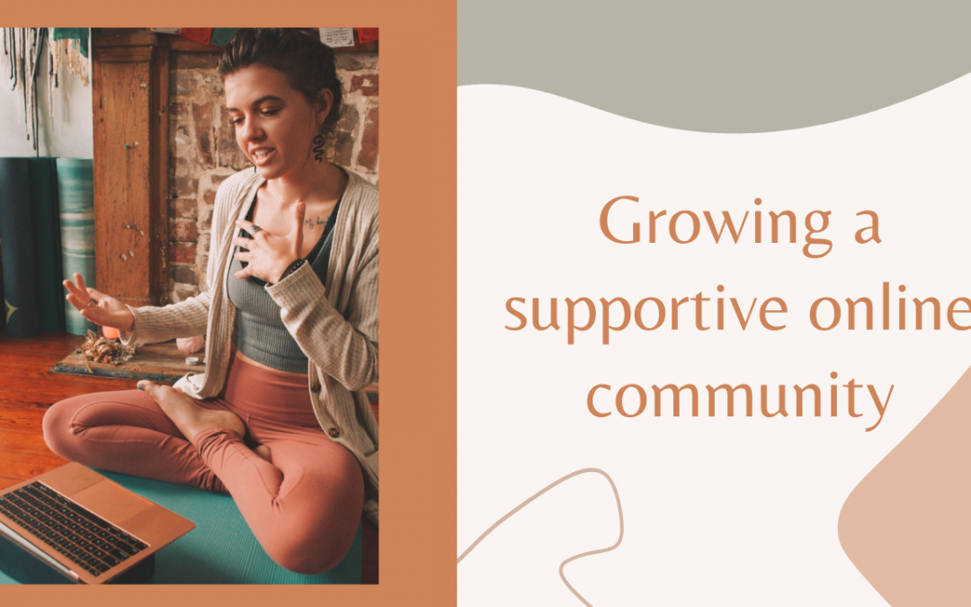Growing a supportive online community
