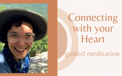 Connecting with Your Heart: guided meditation