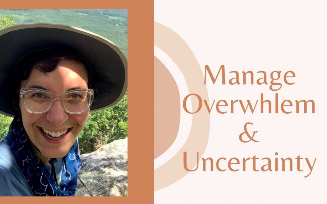 Embodiment Activities to Manage Overwhelm and Uncertainty