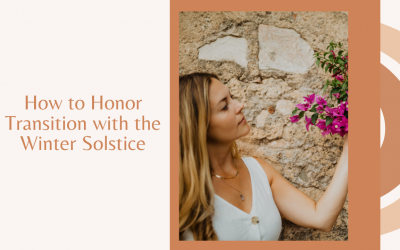 Honor Transition with the Winter Solstice