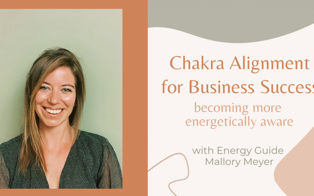 Chakra Alignment for Business Success