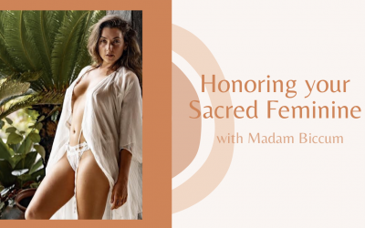 Honoring your Sacred Feminine