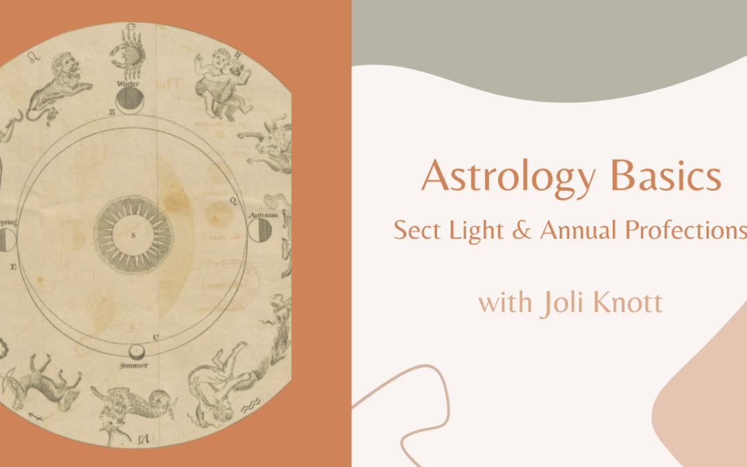 Astrology Basics : Sect Light & Annual Profections