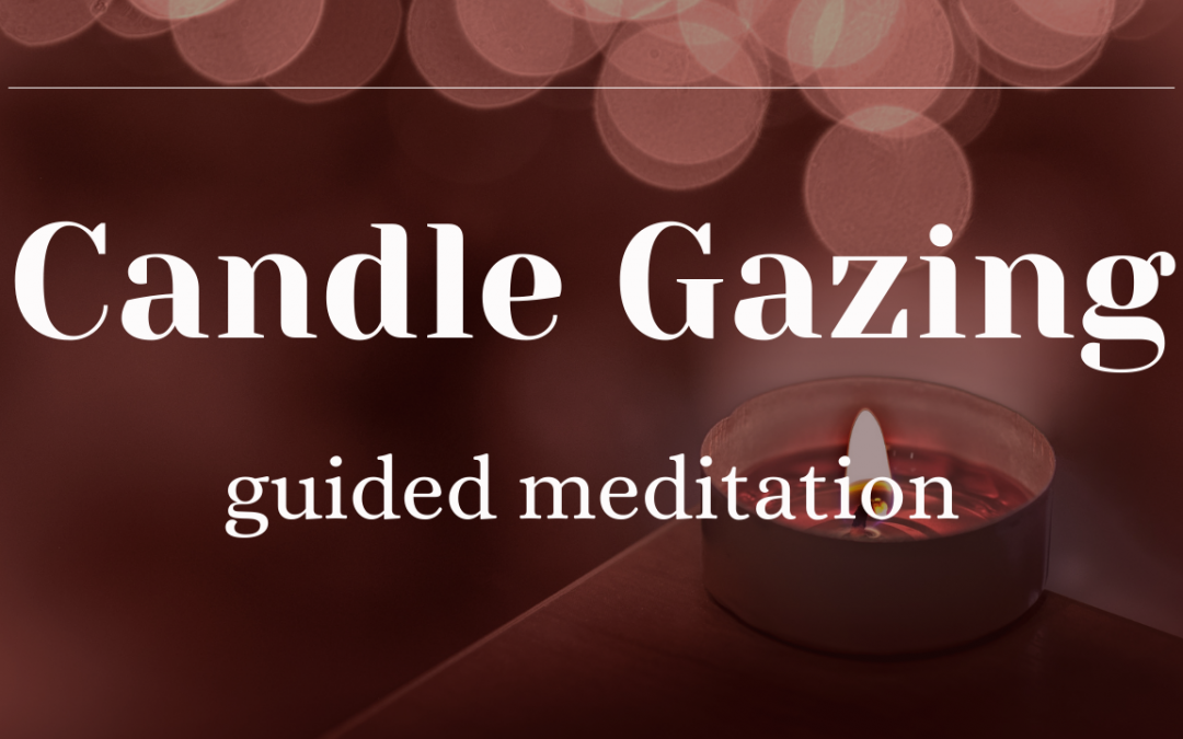 10 Minute Candle Gazing Meditation for Spiritual Cleansing